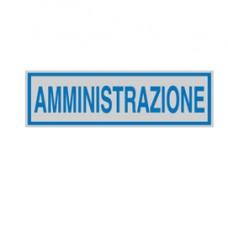 Targhetta adesiva - AMMINISTRAZIONE - 165x50 mm - Cartelli Segnalatori