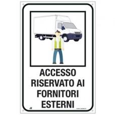 Cartello alluminio - ''Accesso riservato ai fornitori esterni'' - 40x60 cm - Cartelli Segnalatori