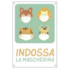 Cartello alluminio - 20x30 cm - ''INDOSSA LA MASCHERINA'' - per bambini - Cartelli Segnalatori